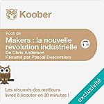 Résumé : Makers : La nouvelle révolution industrielle de Chris Anderson | Pascal Descorsiers