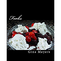 Forks: Mouthwatering Desserts for the Twilight Lover (English Edition)