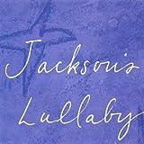 Jackson's Lullaby