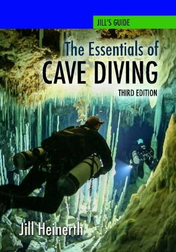 The Essentials of Cave Diving - Third Edition