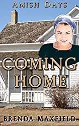 Amish Days: Coming Home: A Hollybrook Amish Romance  (Rhoda's Story Book 3)