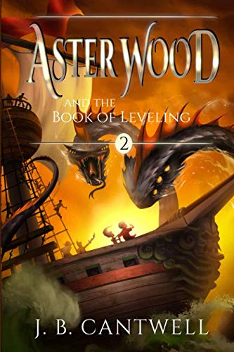 Aster Wood and the Book of Leveling (Volume 2)