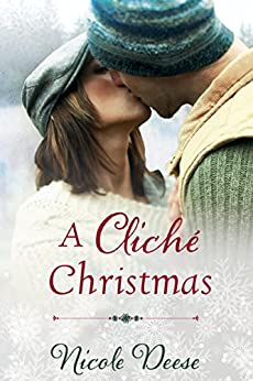 A Cliché Christmas (Love in Lenox Book 1) by [Deese, Nicole]