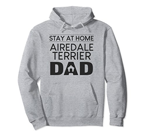 Terrier Hoodie Airedale Mens (Unisex Airedale Terrier Dog Stay at Home Dad Gift Hoodie 2XL Heather Grey)
