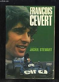 François Cevert par Jackie Stewart