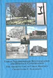 Urban Neighborhood Revitalization and Heritage Conservation : The Architecture of Urban Redesign, Ugochukwu, Chukwunyere C., 0773456635