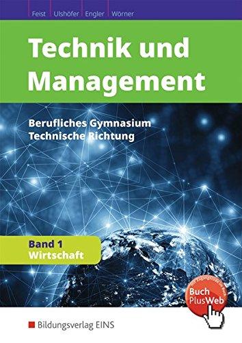 Technik und Management: Band 1: Wirtschaft: Schülerband