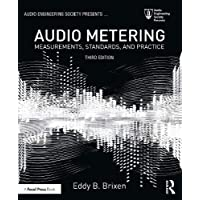 Audio Metering: Measurements, Standards and Practice (Audio Engineering