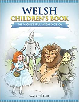Welsh Children's Book: The Wonderful Wizard Of Oz (Welsh Edition)