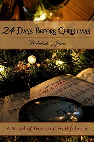24 Days Before Christmas by [Jones, Rebekah]