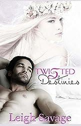 Twisted Destinies