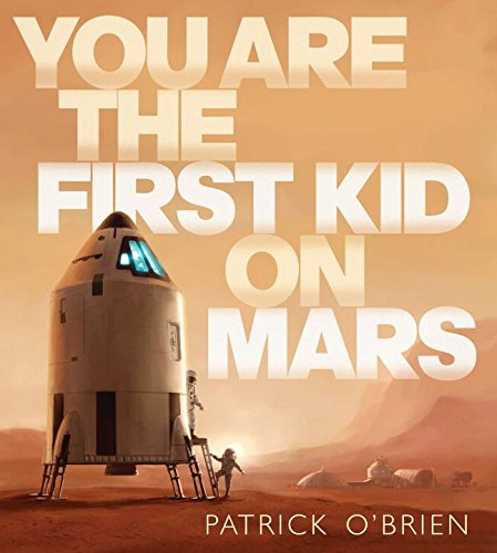 you-are-the-first-kid-on-mars