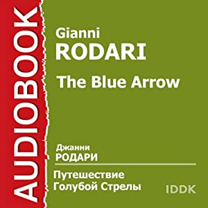 The Blue Arrow [Russian Edition] Audiobook