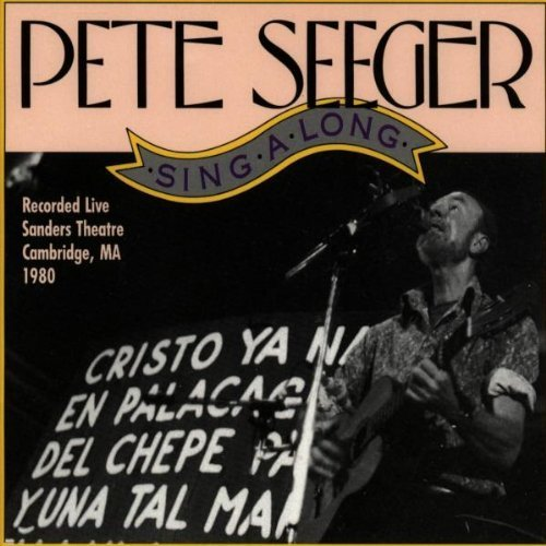 Singalong : Live at the Sanders Theatre Cambridge, MA 1980 by SEEGER,PETE - Cambridge Us Ma