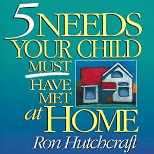 Five Needs Your Child Must Have Met at Home Speech