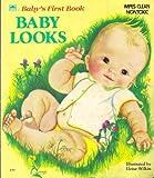 Baby Looks, Eloise Wilkin, 0307060497