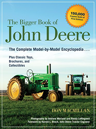 Pdf History The Bigger Book of John Deere: The Complete Model-by-Model Encyclopedia Plus Classic Toys, Brochures, and Collectibles