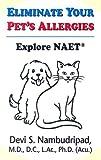 Eliminate Your Pet's Allergies, Devi S. Nambudripad, 0975927779