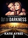 Out of Darkness (The Risen Dead Pt. 4) (Young Adult Romance)