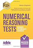 NUMERICAL REASONING TESTS: Sample test questions and answers with detailed explanations for Beginner, Intermediate and Advanced numerical reasoning questions. (Testing Series)