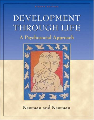 Development Through Life: A Psychosocial Approach (with InfoTrac)