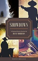 Showdown (Wyrd West Chronicles Book 1)