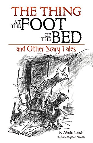 The Thing at the Foot of the Bed and Other Scary Tales]()