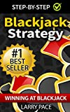 Blackjack Strategy: Winning at Blackjack:Tips and Strategies for Winning and Dominating at the Casino (Blackjack, Counting Cards, Blackjack Winning, Good at Blackjack, Black Jack, Card Counting)