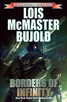 Borders of Infinity (Vorkosigan Saga) Paperback – January 3, 2017 by Lois McMaster Bujold  (Author)