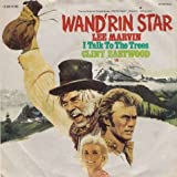 Lee Marvin: Wand'rin Star / I Talk To The Trees [Vinyl]