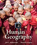 Human Geography, Kaplan, David and Malinowski, Jon, 0073122947