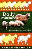 Dolly Mixtures, Sarah Franklin, 082233920X