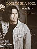 img - for JOE NICHOLS Cool to Be a Fool Piano-Vocal Lyrics-Guitar Chords book / textbook / text book