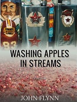 Washing Apples In Streams by [Flynn, John]