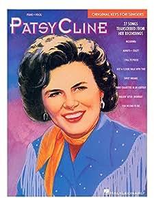 Patsy Cline: Original Keys For Singers. Partituras para Piano, Voz y Guitarra(Símbolos de los Acordes)