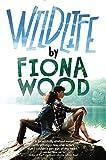 Wildlife, Fiona Wood, 0316242098