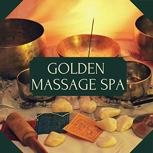 Golden Massage Spa - The Best Accompaniment for Relaxation