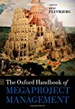 img - for The Oxford Handbook of Megaproject Management (Oxford Handbooks) book / textbook / text book