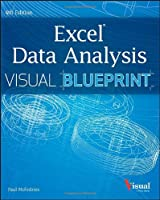 Excel Data Analysis: Your visual blueprint for analyzing data, charts, and PivotTables, 4th Edition Front Cover