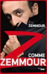 Z comme Zemmour par Zemmour