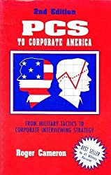 PCs to Corporate America: Military Tactics to Corporate Interviewing Strategy