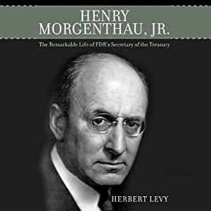 Henry Morgenthau, Jr. Audiobook