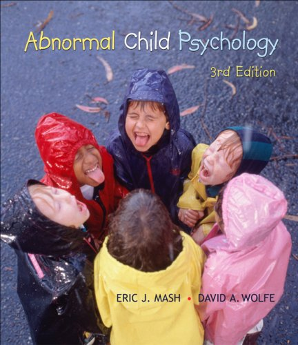 Abnormal Child Psychology (with CengageNOW, Personal Tutor, InfoTrac 1-Semester Printed Access Card) (Available Titles CengageNOW) -