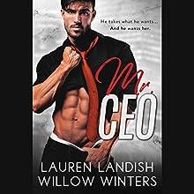 Mr. CEO | Livre audio Auteur(s) : Lauren Landish, Willow Winters Narrateur(s) : Alastair Haynesbridge, Bunny Warren