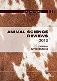 Animal Science Reviews 2012, David Hemming, 1780643020