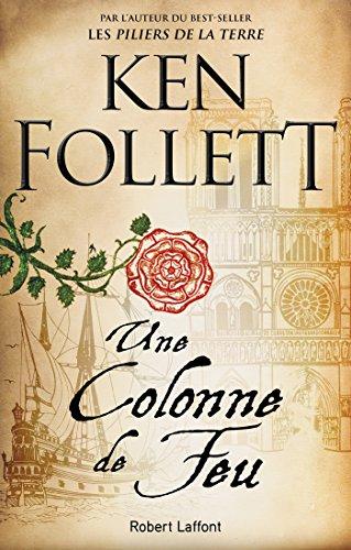 1cc2521e5 Une colonne de feu (Best-sellers) (French Edition) - Kindle edition ...