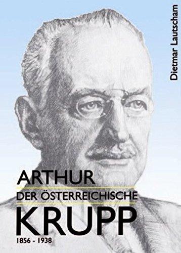 Arthur, der österreichisch Krupp