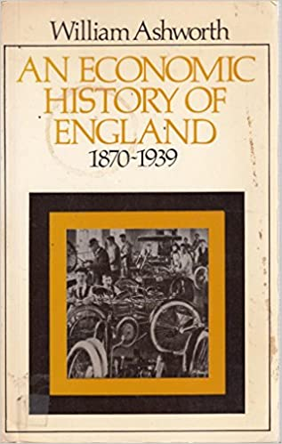 Book Economic History of England, 1870-1939 (Universitys)