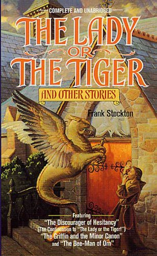 The Lady or the Tiger and Other Short Stories (Tor Classics) (The Lady Or The Tiger Short Story)