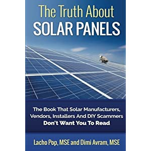 51n9C912 ZL. SS300  - The Truth About Solar Panels: The Book That Solar Manufacturers, Vendors, Installers And DIY Scammers Don't Want You To Read